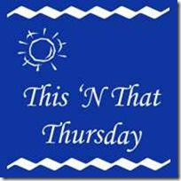 This 'N That Thursday (1/6)